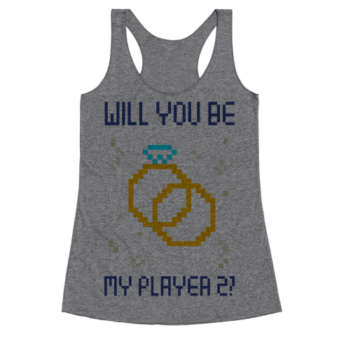 Will You Be My Player 2 Racerback Tank Top