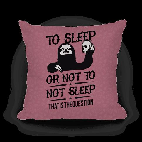 Sleep or Not to Not Sleep