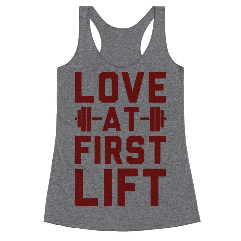 Love At First Lift Racerback Tank Top