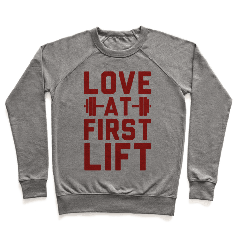 Love At First Lift Pullover