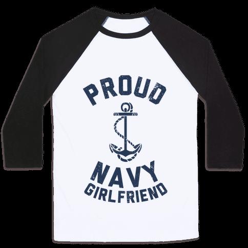 Proud Navy Girlfriend Baseball Tee