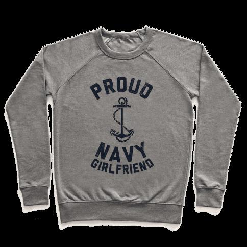 Proud Navy Girlfriend Pullover