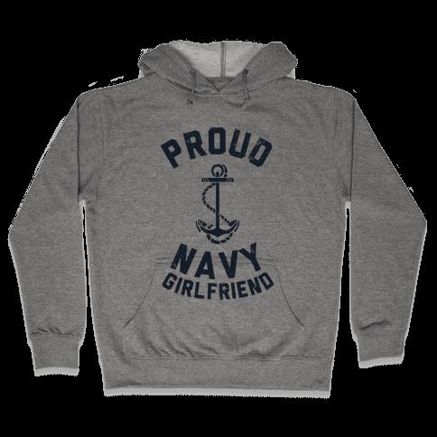 Proud Navy Girlfriend Hooded Sweatshirt