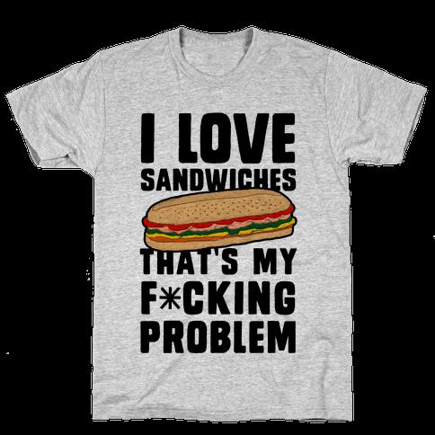 I Love Sandwiches (censored) Mens T-Shirt