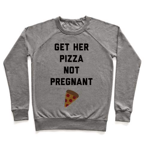 Get Her Pizza Pullover
