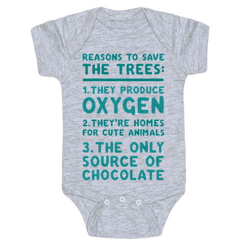 Reasons To Save The Trees Baby Onesy