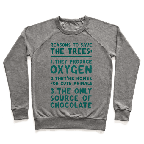 Reasons To Save The Trees Pullover