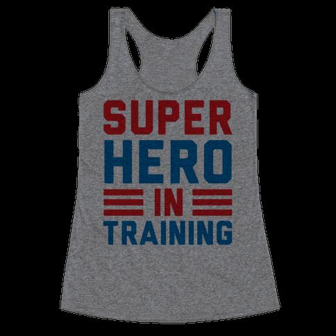 SuperHero In Training Racerback Tank Top