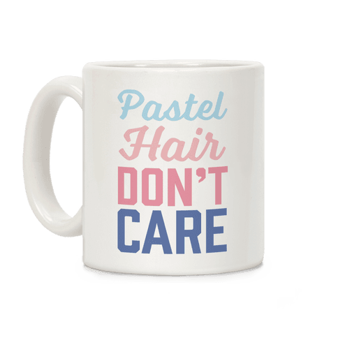 Pastel Hair Don't Care Coffee Mug