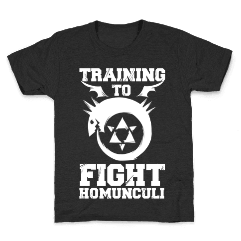 Training to Fight Homunculi Kids T-Shirt