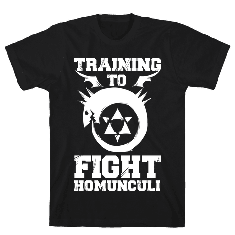 Training to Fight Homunculi Mens T-Shirt