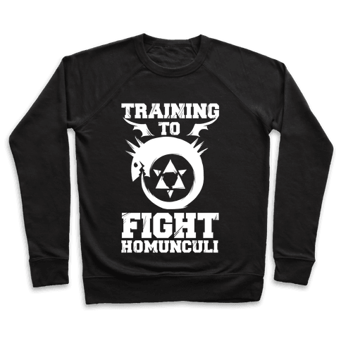 Training to Fight Homunculi Pullover
