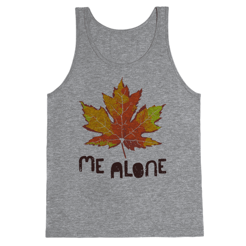 Leaf Me Alone Tank Top