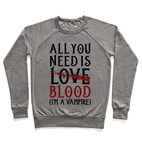 All You Need Is Blood Pullover