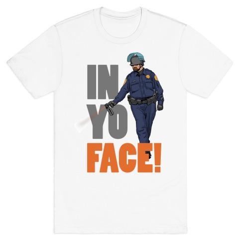 Officer John Pike In yo face! T-Shirt