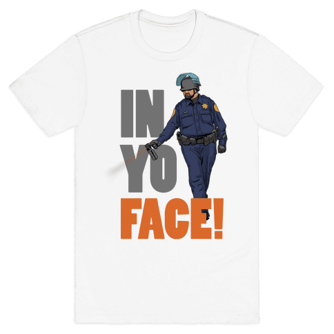 Officer John Pike In yo face! Mens T-Shirt