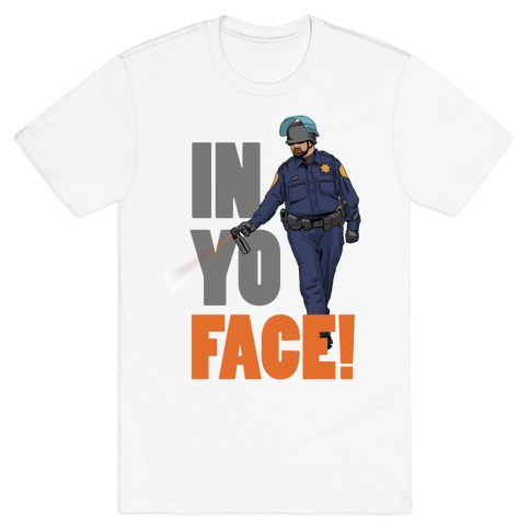 Officer John Pike In yo face! T-Shirt