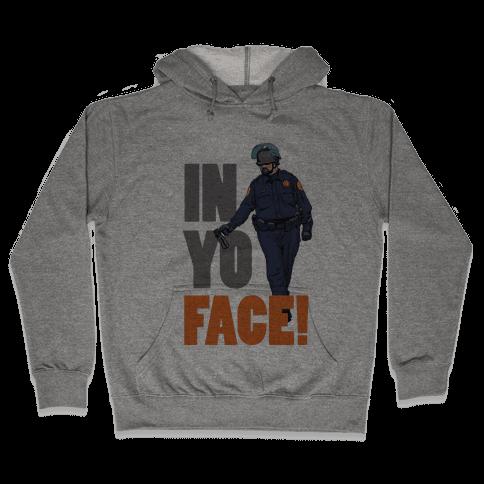 Officer John Pike In yo face! Hooded Sweatshirt