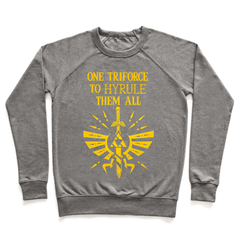 One Triforce To Hyrule Them All Pullover