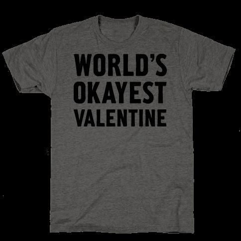 World's Okayest Valentine