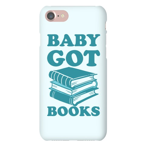 Baby Got Books Phone Case