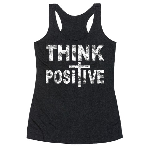 Think Positive Racerback Tank Top
