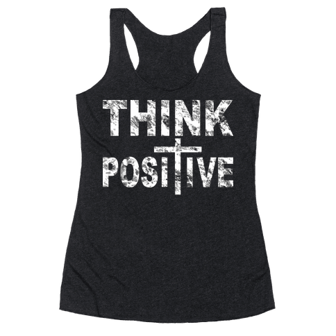 Think Positive Racerback Tank Top