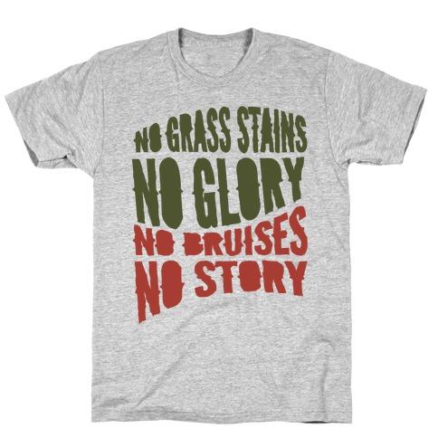 No Grass Stains No Glory Mens T-Shirt