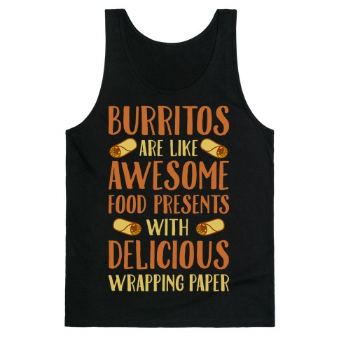 Burritos Are Awesome Presents Tank Top