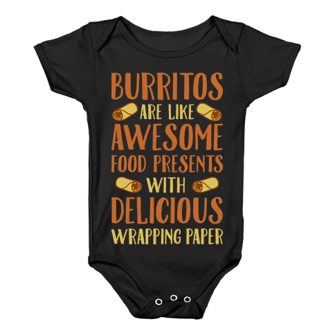 Burritos Are Awesome Presents Baby Onesy