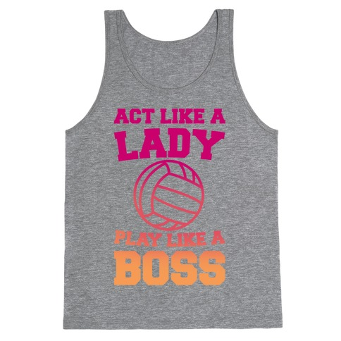 Act Like A Lady Play Like A Boss Tank Top