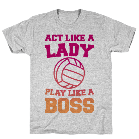 Act Like A Lady Play Like A Boss Mens T-Shirt