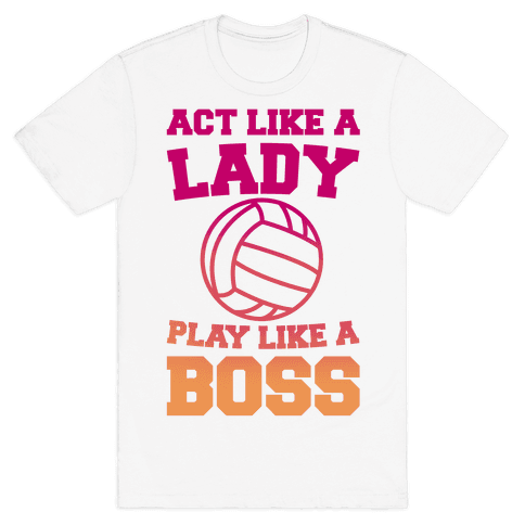 Act Like A Lady Play Like A Boss Mens T-Shirt