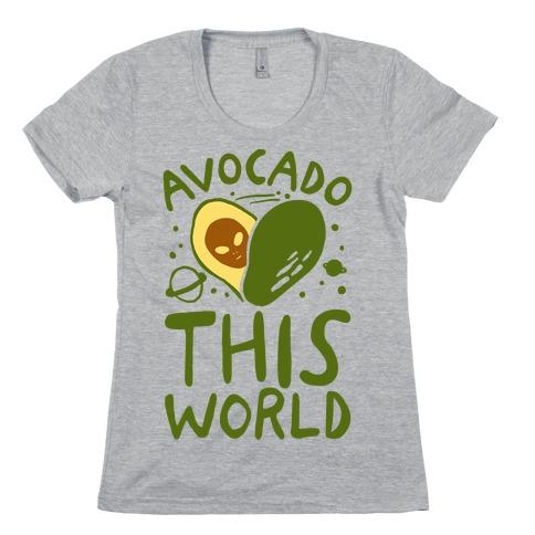 Avocado This World Womens T-Shirt