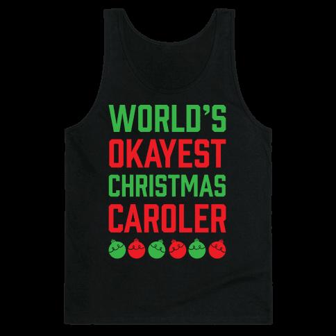 World's Okayest Christmas Caroler Tank Top