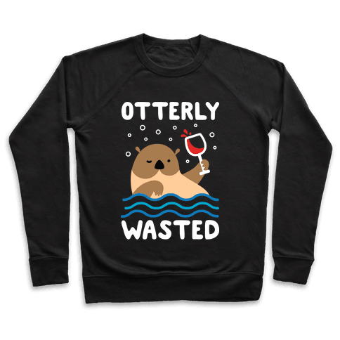 Otterly Wasted Pullover
