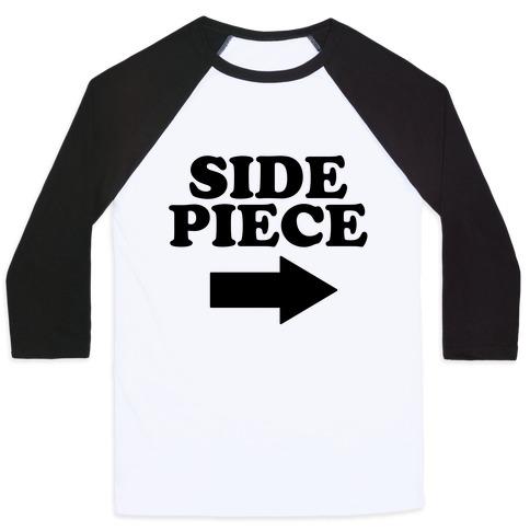 Side Piece 2 Baseball Tee