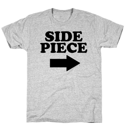 Side Piece 2 T-Shirt