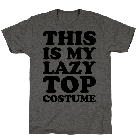 This Is My Lazy Top Costume Mens T-Shirt