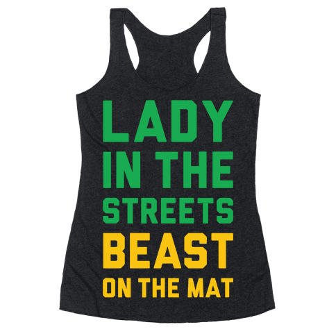Lady In The Streets Freak On The Mat Racerback Tank Top
