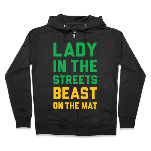 Lady In The Streets Freak On The Mat Zip Hoodie
