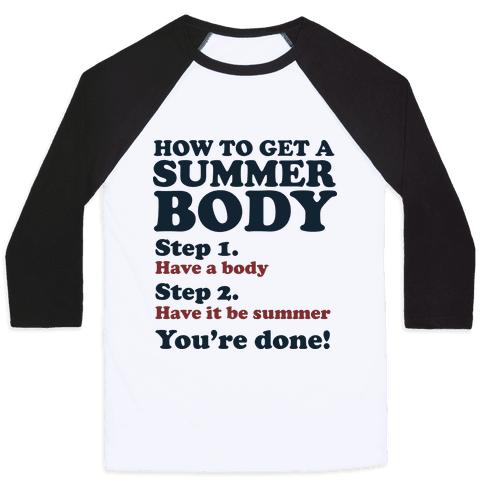 How to Get a Summer Body Baseball Tee