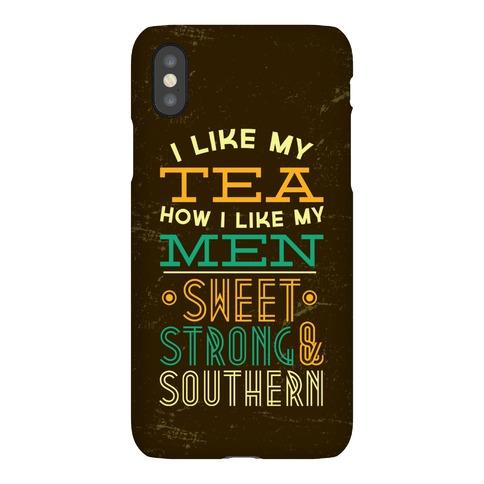 I Like My Tea How I Like My Men Phone Case
