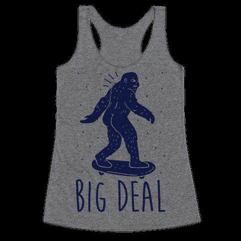Big Deal Bigfoot Racerback Tank Top