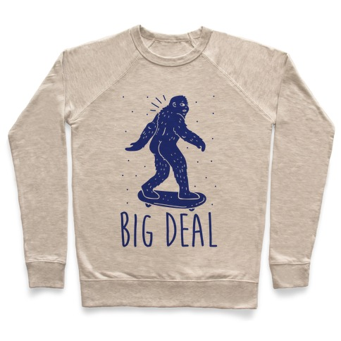 Big Deal Bigfoot Pullover