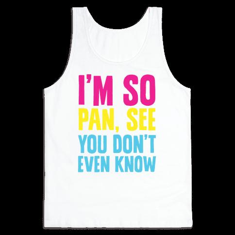 I'm So Pan, See Tank Top