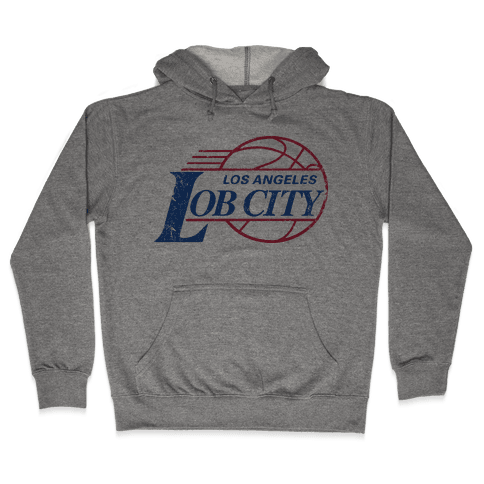 Lob City (Vintage Shirt) Hooded Sweatshirt