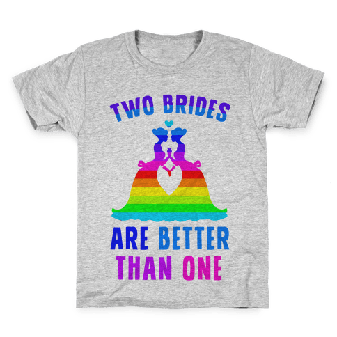 Two Brides Are Better Than One Kids T-Shirt