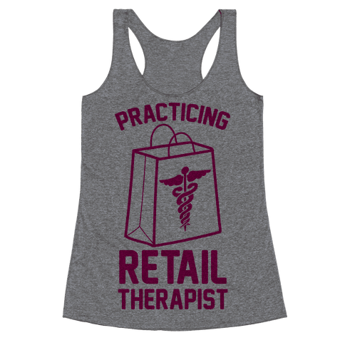 Practicing Retail Therapist