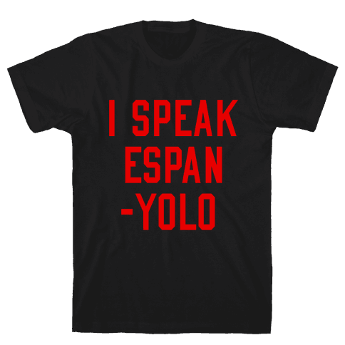 I Speak Espanyolo Mens T-Shirt
